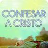 Confesar a Cristo